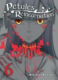 Petales de Réincarnation - Tome 6