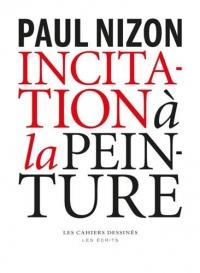 INCITATION À LA PEINTURE