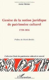 Genèse de la notion juridique de patrimoine culturel, 1750-1816