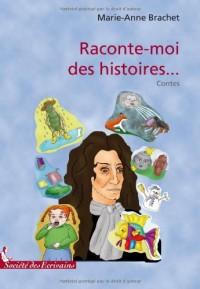 RACONTE-MOI DES HISTOIRES