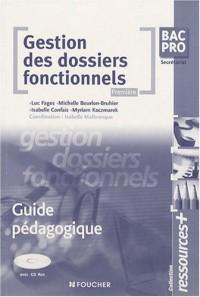 Gestion des dossiers fonctionnels 1e Bac Pro secrétariat : Guide pédagogique (1Cédérom) (Ancienne Edition)