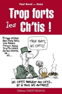 Trop forts les Cht'Is