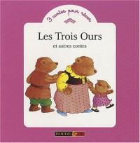 Les Trois Ours et autres contes
