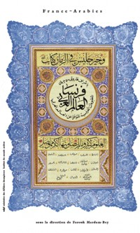 France-arabies : bibliographie sélective des ouvrages français disponibles sur le monde arable