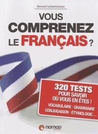 Vous comprenez le français ?