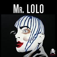 Mr. Lolo : Art plastique et belles dentelles
