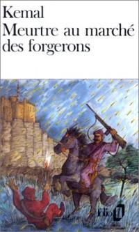 Les Seigneurs De L'aktchasaz - Tome 1, Meurtre Au Marché Des Forgerons
