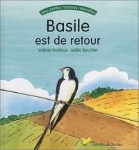 Basile est de retour