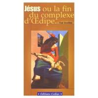 Jesus ou la fin du complexe d oedipe