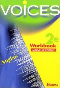 Voices : Anglais, 2nde (Cahier d'activités)