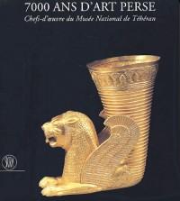 7000 ans d'art perse