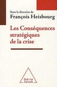 Les Conséquences stratégiques de la crise