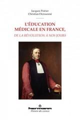 L'éducation médicale en France, de la Révolution à nos jours