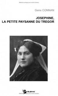 Josephine, la Petite Paysanne du Tregor