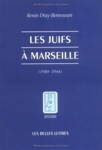 Les juifs à Marseille (1940-1944)