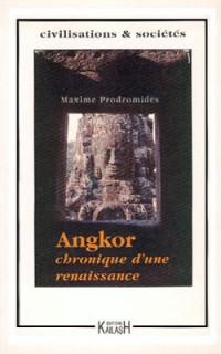 Angkor, chronique d'une renaissance