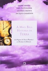 A Mais Bela História Da Terra (Em Portuguese do Brasil)