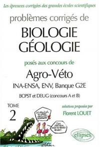 Biologie-Géologie Agro/Véto (ENS Géolo Nancy, Archimède) 2000-2001, tome 2