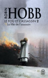 Le Fou et l'Assassin - 2 - la Fille de l'Assassin