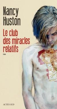 Le club des miracles relatifs