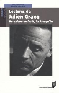 Lectures de Julien Gracq : Un balcon en forêt, La presqu'île