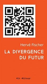 La divergence du futur