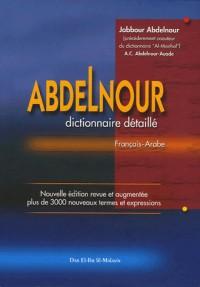 Abdelnour : Dictionnaire détaillé français-arabe