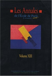 Les annales de l'Ecole de Paris du management : Volume 8