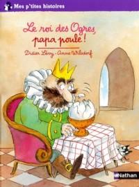 Le roi des Ogres, papa poule !