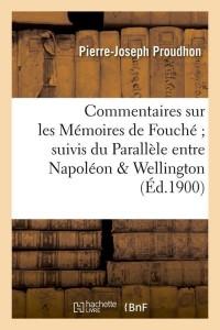 Commentaires Memoires de Fouche  ed 1900