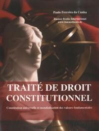 Traité de droit constitutionnel : Constitution universelle et mondialisation des valeurs fondamentales