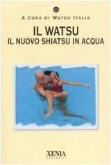 Il watsu. Il nuovo shiatsu in acqua