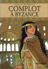 Complot à Byzance