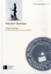 Hector Berlioz : phonographie