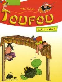 Toufou : Drôles de bêtes