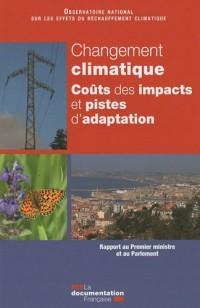 Changement climatique : Coûts des impacts et pistes d'adaptation