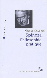 Spinoza : Philosophie pratique