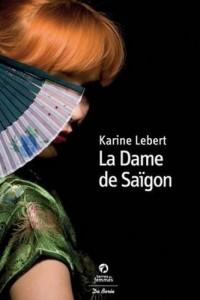 Dame de Saigon (la)