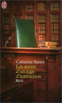 Les Aveux d'un juge d'instruction
