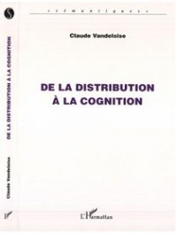 De la Distribution a la Cognition