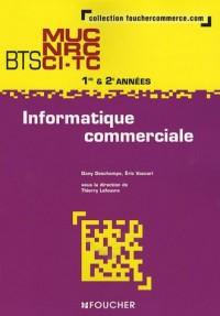 Informatique commerciale BTS MUC NRC CI-TC 1e et 2e années