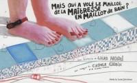 Mais Qui a Volé le Maillot de la Maîtresse en Maillot de bain ?