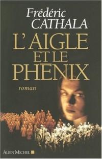 L'Aigle et le Phénix