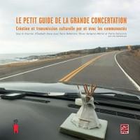 Le Petit Guide de la Grande Concertation