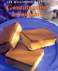 Gourmandises a l'anglaise