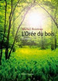 L  Oree du Bois