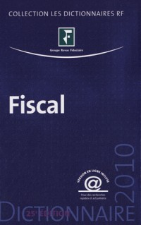 Dictionnaire fiscal 2010