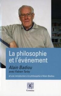 Alain Badiou avec Fabien Tarby, la philosophie et l'évènement