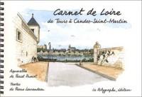 Carnet de Loire, de Tours à Candes-Saint-Martin