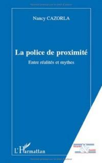 La police de proximité entre réalités et mythes